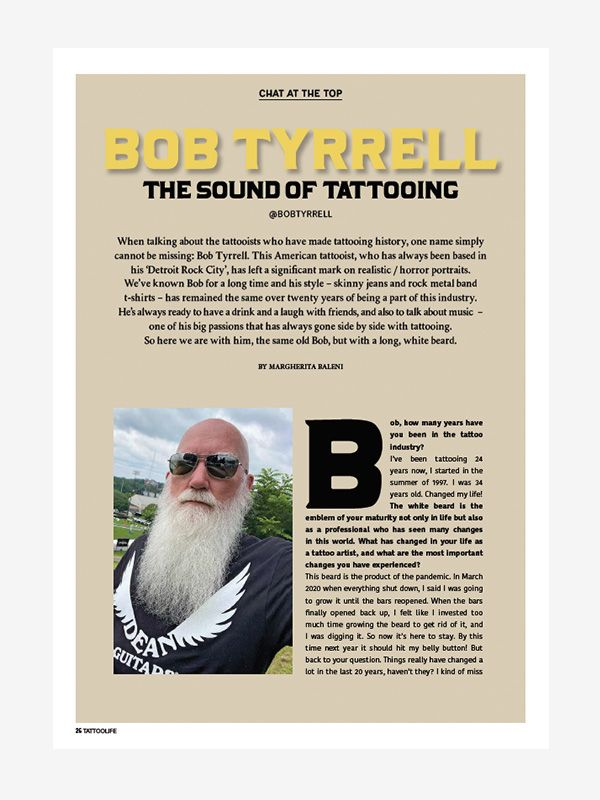 Chat at The Top with Bob Tyrrell, Tattoo Life Digital November/December 2021