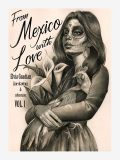 From Mexico with love by Elvia Guadian