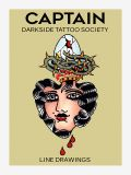 Line Drawings by Captain Darkside Tattoo Society